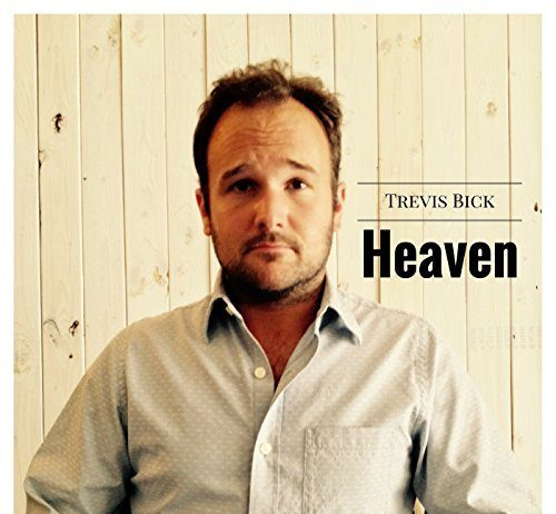 Trevis Bick Heaven single | contemporaryfusionreviews