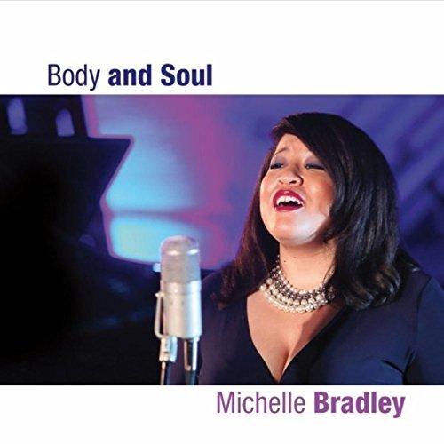 Michelle Bradley high quality vocal jazz