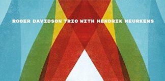 Roger Davidson Hendrik Meurkens all original trio