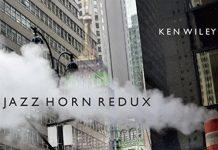 Ken Wiley fresh french horn jazz
