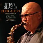 Steve Slagle scintillating sophisticated jazz