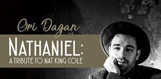 Ori Dagan hippest Nat King Cole tribute
