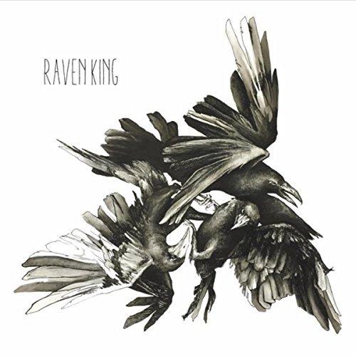 Raven King intense engaging DIY