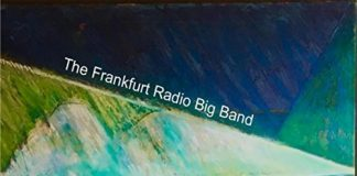 Jim McNeely &The Frankfurt Radio Big Band stunning visionary jazz