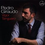 Pedro Giraudo exciting tantalizing tango jazz
