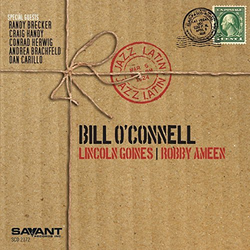 Bill O'Connell expressive experimental Latin jazz