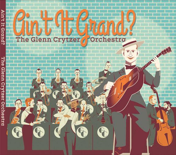 Glenn Crytzer classic reimagined big band jazz