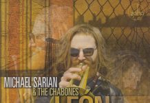 Delightfully different jazz Michael Sarian & The Chabones