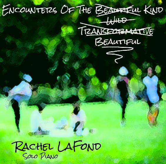 Bold creative expressive solo piano Rachel LaFond