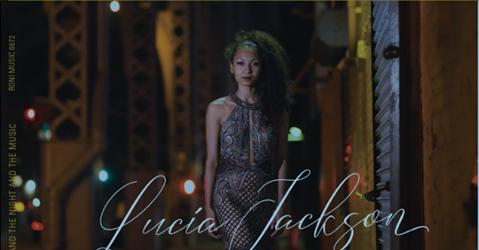 Wonderfully exciting jazz vocal discoveries Lucia Jackson