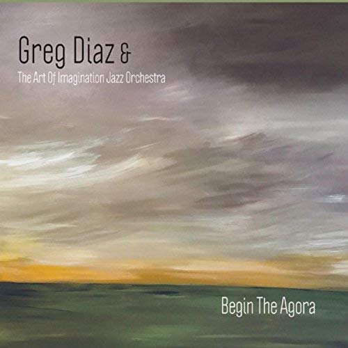 Inventive big band jazz Greg Diaz & The Art Of Imagination