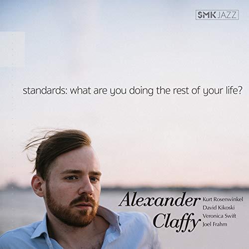 Fresh jazz classics limitless possibilities Alexander Claffy