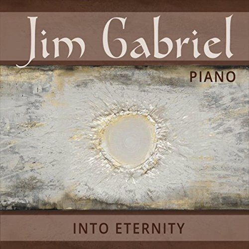 Jim Gabriel piano - Into Eternity