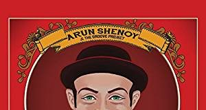Arun Shenoy & The Groove Project