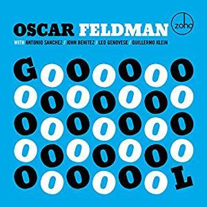 * oscarfeldman uncompromising robust jazz *