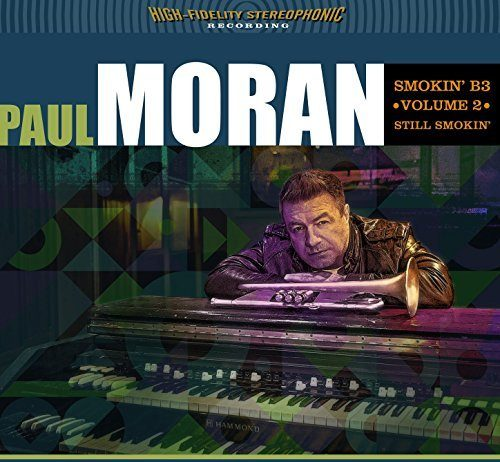 Paul Moran high energy Hammond B3 organ