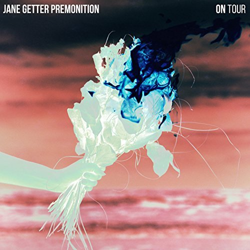 Jane Getter Premonition electrifying brilliant blazing