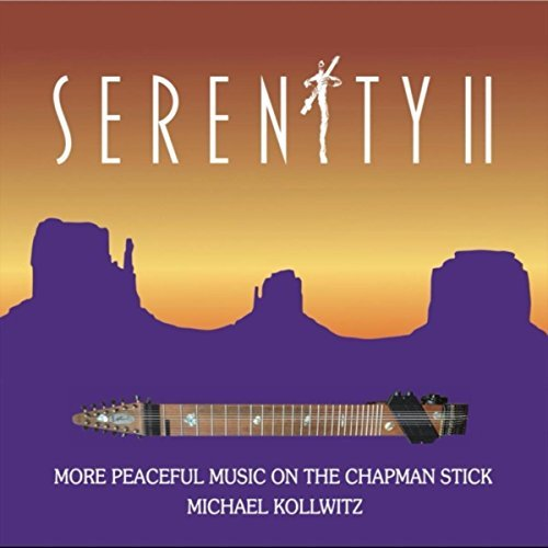 Michael Kollwitz calming tasteful Chapman Stick beauty