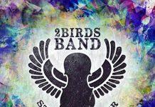 2Birds Band amazing creative musical adventure