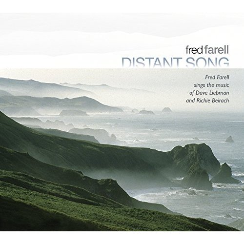 Fred Farell Sings the Music of Dave Liebman and Richie Beirach mighty mellow jazz vocal works