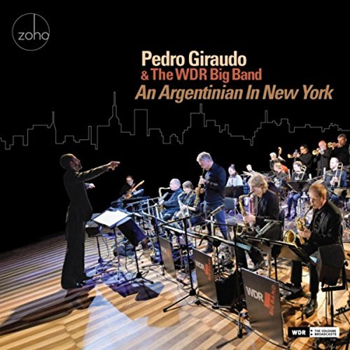 Pedro Giraudo & The WDR Big Band exciting original compositions