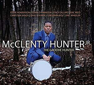 McClenty Hunter hip groove filled jazz