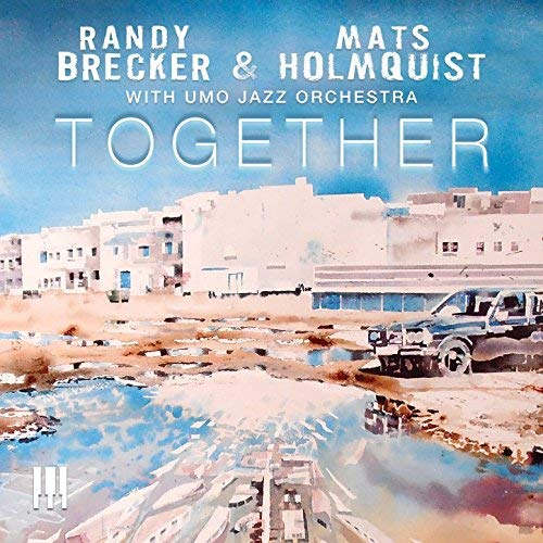 Stimulating exciting jazz Randy Brecker & Mats Holmquist, f/UMO Jazz Orchestra