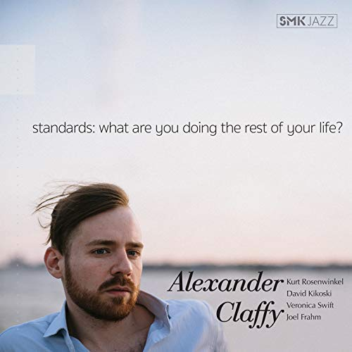 Fresh jazz classics limitless possibilities Alexander Claffy