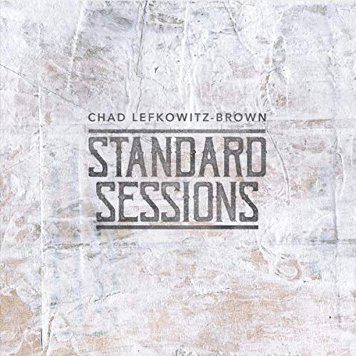 Chad Lefkowitz-Brown Standard Sessions