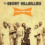 Phenomenal African American string band The Ebony Hillbillies