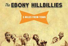 Phenomenal African American string band The Ebony Hillbillies