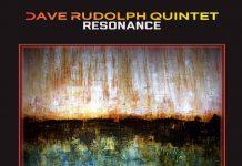 Vibrantly alive original jazz Dave Rudolph Quintet