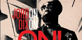 Hugely soulful sax led jazz Jordon Dixon