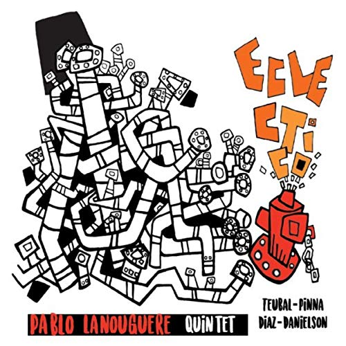 Totally exciting original jazz Pablo Lanouguere Quintet
