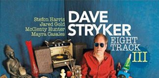 Ultracool hip jazz trilogy Dave Stryker