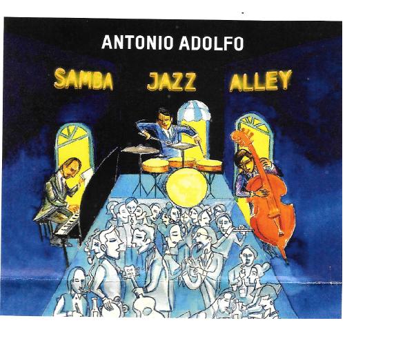 Immediate Latin jazz thrills Antonio Adolfo