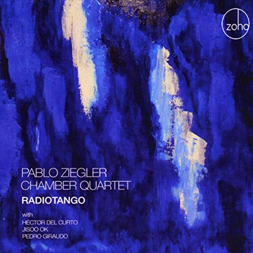 Fantastic jazz tango from Argentina Pablo Ziegler Chamber Quartet