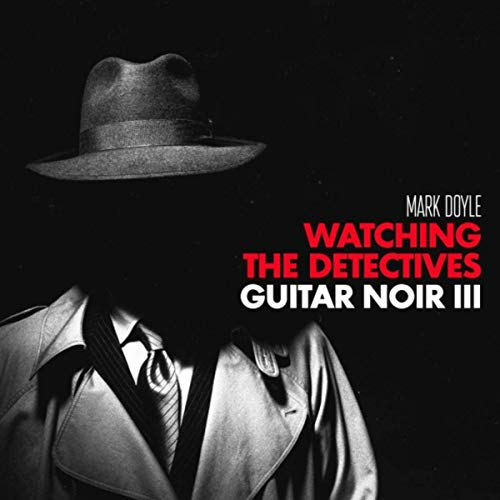 Captivating guitar noir Mark Doyle