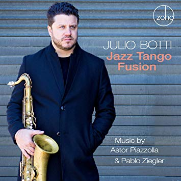 Terrifically exciting tango jazz Julio Botti
