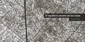 Axel Filip - EL EQUILIBRIO SECRETO DE LAS COSAS