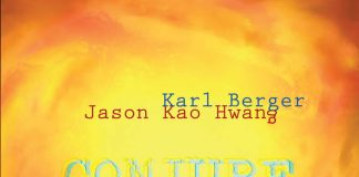 Wonderfully spontaneous unpredictable creativity Karl Berger-Jason Kao Hwang