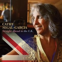 Soulful jazz vocal adventures Cathy Segal-Garcia