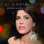 Tenderly intimate vocal jazz Calabria Foti