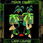 Infectious original Latin jazz Frank Colón