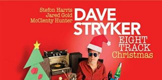 Hippest ever Christmas jazz Dave Stryker