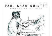 Highly inventive jazz creativity Paul Shaw Quintet