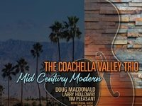 Totally tasty jazz vibes The Coachella Valley Trio
