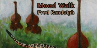 Highly refreshing original jazz compositions Fred Randolph