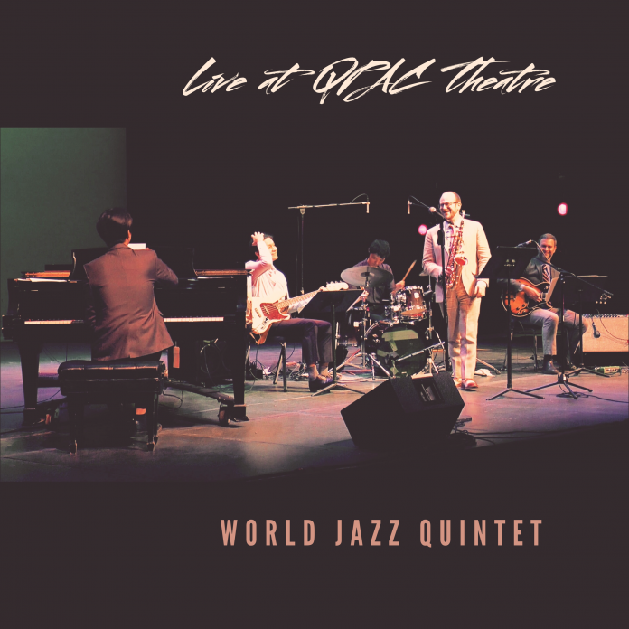 Rousing robust live jazz World Jazz Quintet