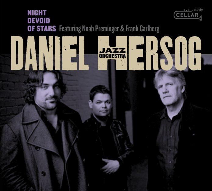 Splendid big band debut Daniel Hersog, Noah Preminger, Frank Carlberg Daniel Hersog Orchestra